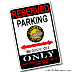 Reserved Parking Kentucky State Police Only 8x12 Metal Poster