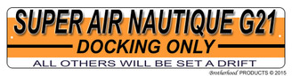 Super Air Nautique G21 Docking Only Dock Sign