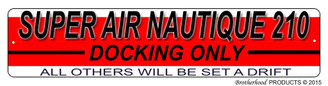 Super Air Nautique 210 Docking Only Dock Sign