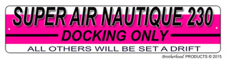 Super Air Nautique 230 Docking Only Dock Sign