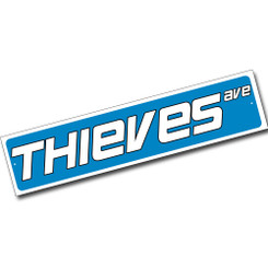 Thieves Avenue Street Sign