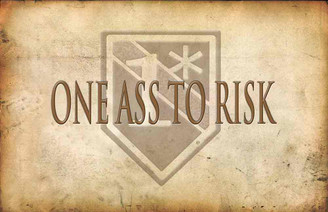 One Ass To Risk Rustic Design Poster