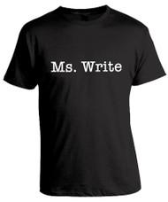 Ms. Write - black unisex typography t-shirt.