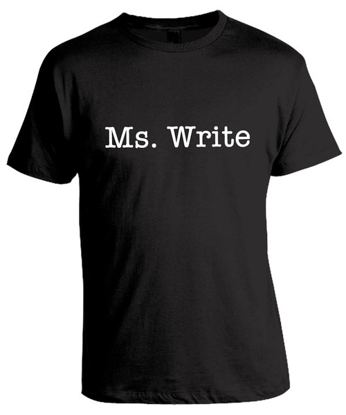 Ms. Write - black unisex typography t-shirt.
