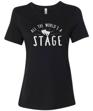 All the World's a Stage Women's Relaxed Fit T-Shirt