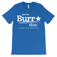 Feel the Burr 1800.  Gonna be in the room where it happens!