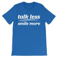 Talk less.  Smile more.  Aaron Burr for President campaign.  Hamilton t-shirt.