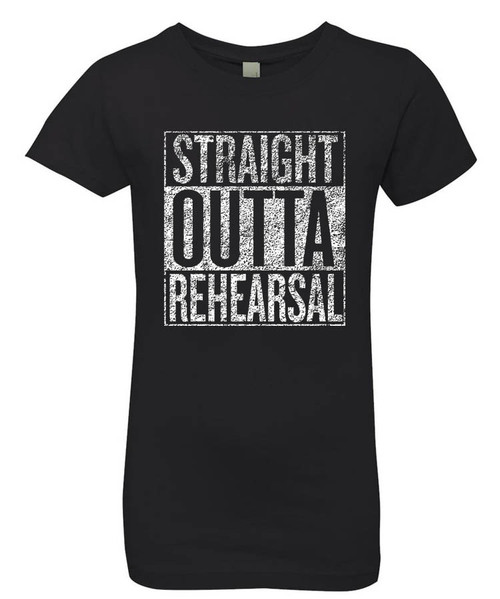 Straight Outta Rehearsal - Black - Girl's Graphic Tee