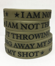 I Am Not Throwing Away My Shot - Hamilton Silicone Wristband