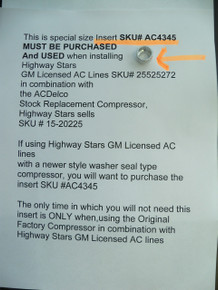 AC fitting SKU# AC4345 for use with Highway Stars AC lines GM#25525272 and newer washer seal type compressor