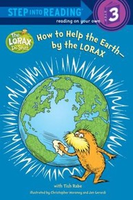 How to Save the Earth by the Lorax