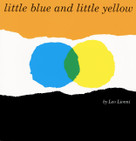 Little Blue and Little Yellow by Leo Lionni, Leo Lionni, 9780688132859