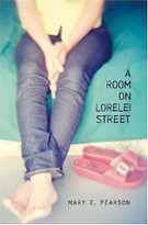 A Room on Lorelei Street by Mary E. Pearson, 9780805076677