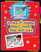 Review It! Helping Peers Create Their Best Work - 9781631888779 by Kristin Fontichiaro, Kathleen Petelinsek, 9781631888779