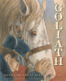 Goliath (Hero of the Great Baltimore Fire) by Claudia Friddell, Troy Howell, 9781585364558