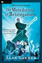 The Weirdstone of Brisingamen (A Tale of Alderley) by Alan Garner, 9780152056360