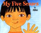 My Five Senses by Aliki, Aliki, 9780690047929