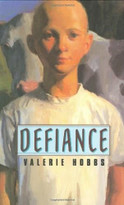 Defiance (Farrar, Straus and Giroux (BYR)) by Valerie Hobbs, 9780374308476