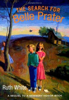 The Search for Belle Prater (Farrar, Straus and Giroux (BYR)) by Ruth White, 9780374308537