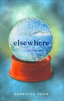 Elsewhere (Farrar, Straus and Giroux (BYR)) by Gabrielle Zevin, 9780374320911