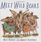 Meet Wild Boars by Meg Rosoff, Sophie Blackall, 9780805074888