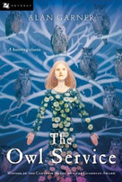 The Owl Service by Alan Garner, 9780152056186