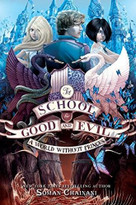 School for Good and Evil #2: A World without Princes , Th by Soman Chainani, Iacopo Bruno, 9780062331359