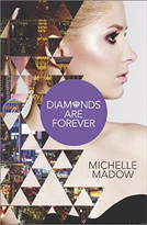 Diamonds are Forever by Michelle Madow, 9780373211524