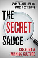 The Secret Sauce (Creating a Winning Culture) by Kevin Graham Ford, James P. P. Osterhaus, 9781137512888