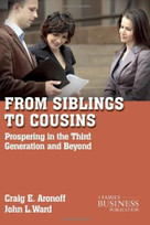From Siblings to Cousins (Prospering in the Third Generation and Beyond) by John L. Ward, Craig E. Aronoff, 9780230111189
