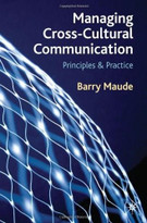 Managing Cross-Cultural Communication (Principles and Practice) by Barry Maude, 9780230249530