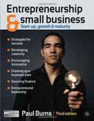 Entrepreneurship and Small Business (Start-up, Growth and Maturity) by Paul Burns, 9780230247802