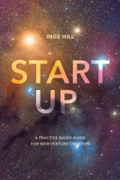 Start-Up (A practice based guide for new venture creation) by Inge Hill, 9781137425836