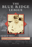 The Blue Ridge League by Robert P. Savitt, 9780738582399