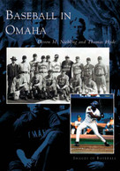 Baseball in Omaha by Devon M. Niebling, Thomas Hyde, 9780738532769