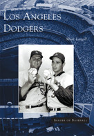 Los Angeles Dodgers by Mark Langill, 9780738528717