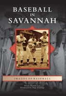 Baseball in Savannah by Brian Harold Lee, Skip Jennings, 9780738591261
