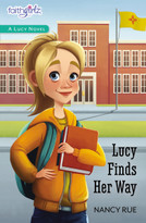 Lucy Finds Her Way - 9780310754527 by Nancy N. Rue, 9780310754527