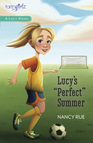 Lucy's Perfect Summer - 9780310755043 by Nancy N. Rue, 9780310755043