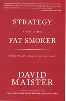 Strategy and the Fat Smoker by David Maister, 9780979845727