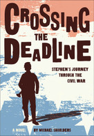 Crossing the Deadline (Stephen's Journey Through the Civil War) - 9781585369522 by Michael Shoulders, 9781585369522