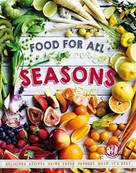 Food for All Seasons by The Australian Women's Weekly, 9781909770164