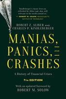 Manias, Panics, and Crashes (A History of Financial Crises, Seventh Edition) by Charles P. Kindleberger, Robert Z. Aliber, 9781137525758