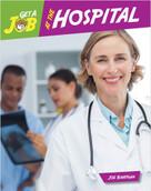 Get a Job at the Hospital - 9781634719537 by Joe Rhatigan, 9781634719537