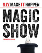 Magic Show - 9781634706131 by Virginia Loh-Hagan, 9781634706131