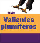 Valientes plumíferos (Feathered and Fierce) (Águila (Bald Eagle)) - 9781634714631 by Kelly Calhoun, 9781634714631