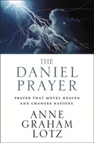 The Daniel Prayer (Prayer That Moves Heaven and Changes Nations) by Anne Graham Lotz, 9780310262909