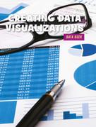 Creating Data Visualizations - 9781634727426 by Kristin Fontichiaro, 9781634727426