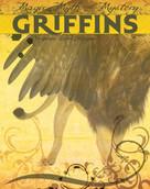 Griffins - 9781534100640 by Virginia Loh-Hagan, 9781534100640