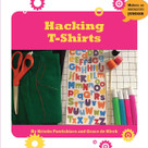 Hacking T-Shirts - 9781634727228 by Kristin Fontichiaro, Grace de Klerk, 9781634727228